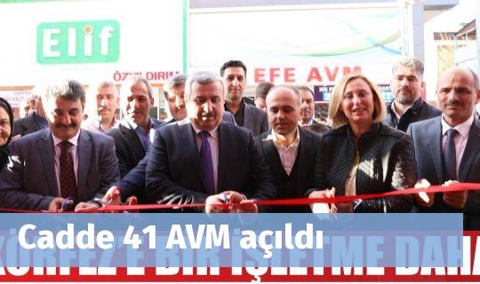 Cadde 41 AVM açıldı