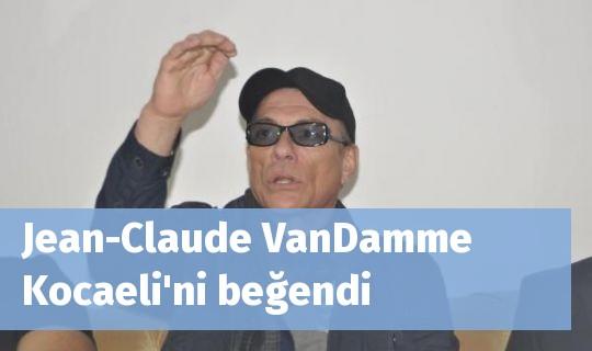 Jean-ClaudeVanDamme Kocaeli'ni beğendi