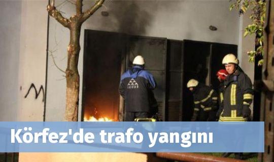 Körfez'de trafo yangını