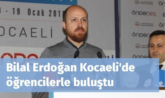 Bilal Erdoğan Kocaeli'de öğrencilerle buluştu