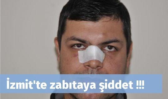 İzmit'te zabıtaya şiddet !!!