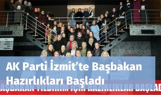 AK Parti İzmit'te Başbakan Hazırlıkları Başladı