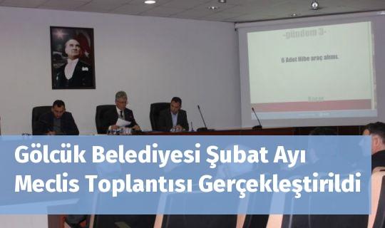 Gölcük Belediyesi Şubat Ayı Meclis Toplantısı Gerçekleştirildi