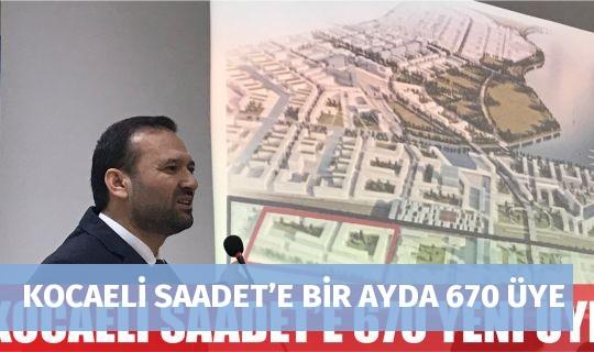 KOCAELİ SAADET'E BİR AYDA 670 ÜYE