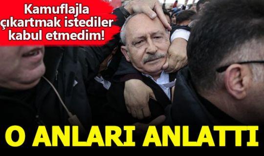 Kemal Kılıçdaroğlu, yapılan saldırıyı saniye saniye anlattı
