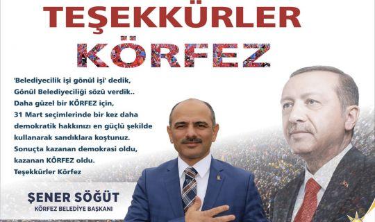 Körfez seçimini yaptı, Başkan Şener Söğüt