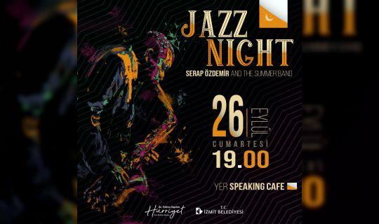 Jazz Night ile İzmitliler 1920'lere gidecek