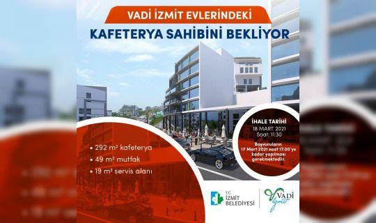Vadi İzmit'te kafeterya için  başvurular 17'sinde bitiyor
