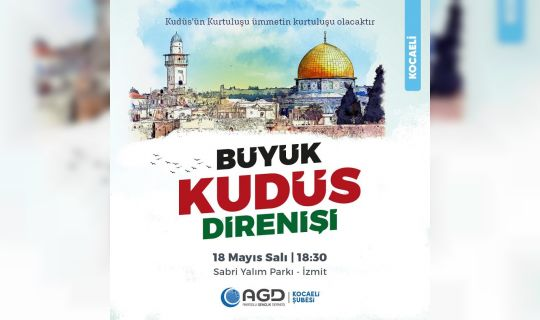 Büyük Kudüs Direnişi Programına Davet
