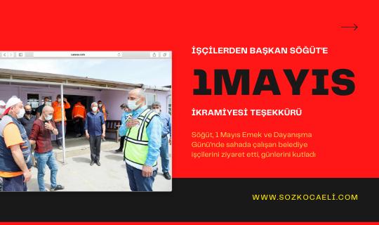 İşçilerden 1 Mayıs ikramiyesi teşekkürü