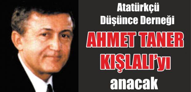 ADD Ahmet Taner Kışlalı'yı anacak