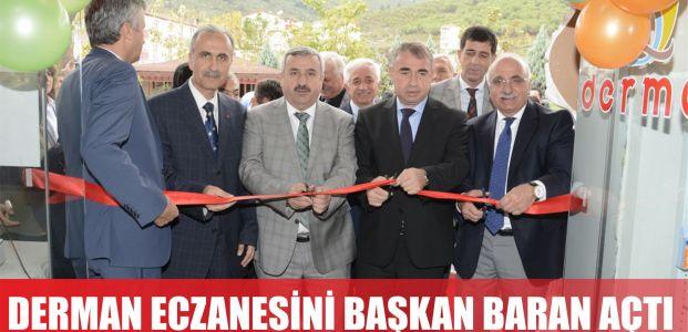 Başkan Baran Eczane Açılışına Katıldı