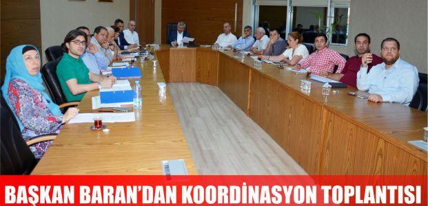 Başkan Baran Koordinasyon Toplantısı Gerçekleştirdi