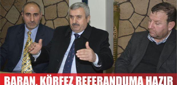 Başkan Baran: Körfez referanduma hazır