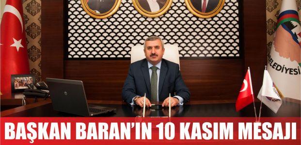 Başkan Baran'ın 10 Kasım mesajı