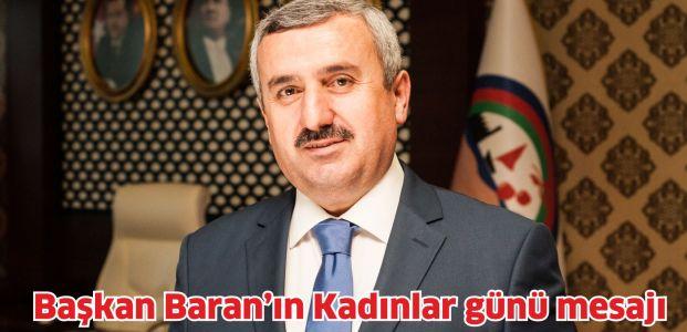 Başkan Baran'ın Kadınlar günü mesajı