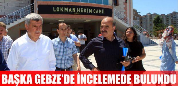 Başkan Karaosmanoğlu, Gebze'de incelemeler yaptı