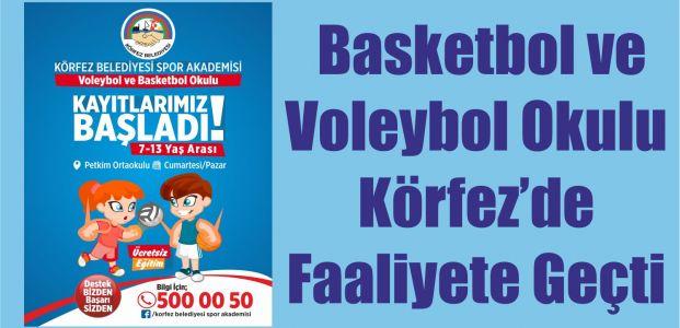 Basketbol ve Voleybol Okulu Körfez'de Faaliyete Geçti