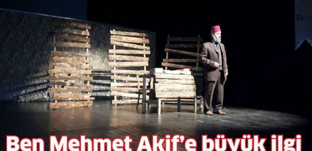 Ben Mehmet Akif'e büyük ilgi