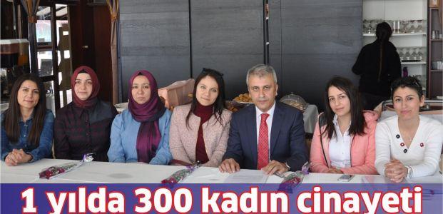 Bir yılda 300 kadın cinayeti