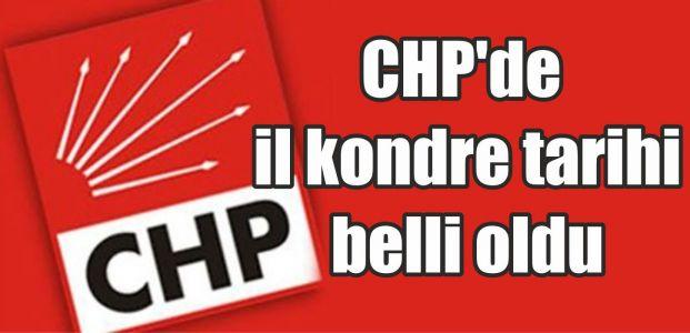 CHP'de il kondre tarihi belli oldu