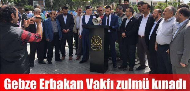 Gebze Erbakan Vakfı zulmü kınadı