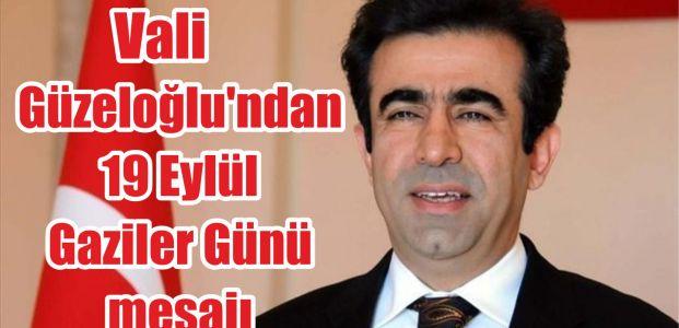 Güzeloğlu'ndan 19 Eylül Gaziler Günü mesajı
