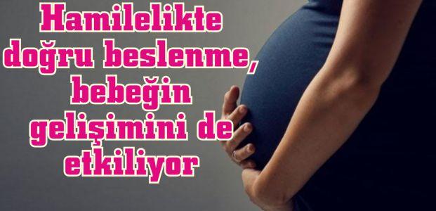 Hamilelikte Doğru Beslenme