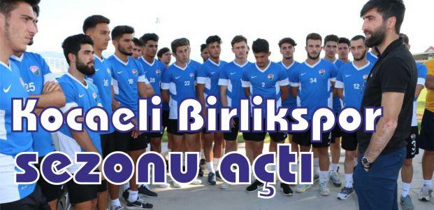 Kocaeli Birlikspor sezonu açtı