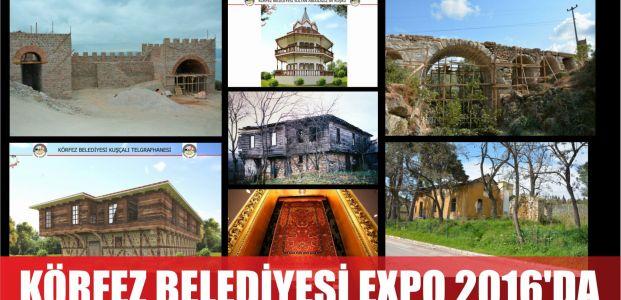Körfez Belediyesi Çalışmalarıyla EXPO 2016'DA