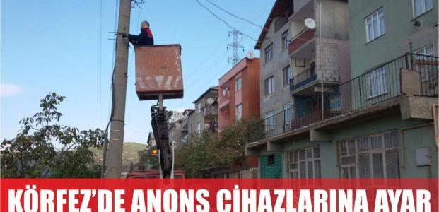 Körfez Belediyesi'nden Anons Cihazlarına Ayar