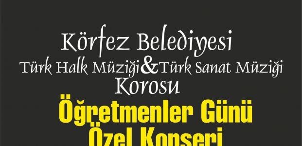 KÖRFEZ BELEDİYESİ'NDEN ÖĞRETMENLERE ÖZEL KONSER
