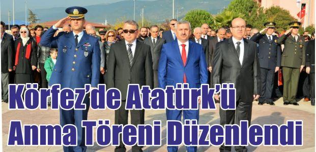 Körfez'de Atatürk'ü Anma Töreni Düzenlendi