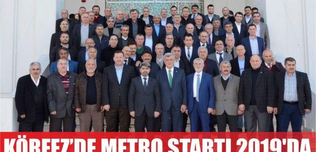 Körfez'de Metro için start 2019'da verilecek