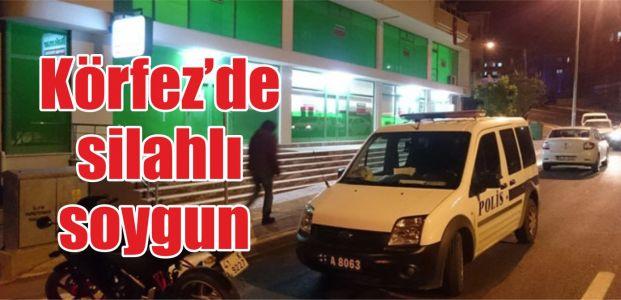 Körfez'de silahlı soygun