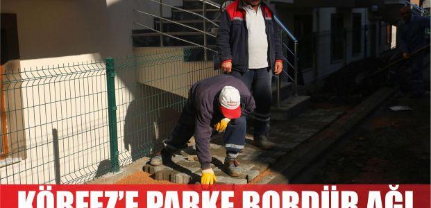 KÖRFEZ'E PARKE BORDÜR AĞI