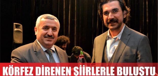 """Körfezliler """"Darbeye Direnen Şiirler ve Türküler"""" İle Buluştu"""