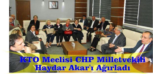 KTO Meclisi CHP Milletvekili Haydar Akar'ı Ağırladı