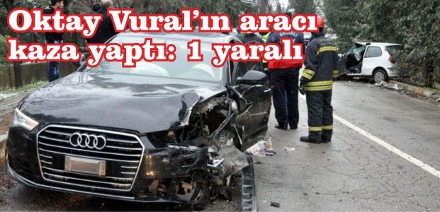 Oktay Vural'ın aracı kaza yaptı: 1 yaralı