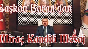 Başkan Baran'dan Miraç Kandili, Mesajı,