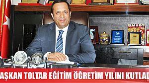 Başkan Toltar'ın eğitim öğretim yılı mesajı
