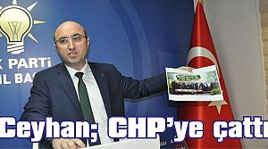 Ceyhan, CHP'ye çattı
