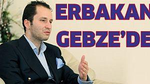 Erbakan Gebze'de