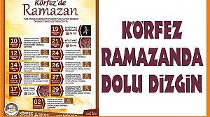 Körfez Ramazanda Dolu Dizgin