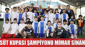 Süt Kupası'nda şampiyon Mimar Sinan oldu
