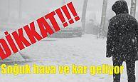 Dikkat!!! Kar ve soğuk hava geliyor