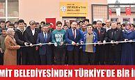 İZMİT BELEDİYESİ'NDEN TÜRKİYE'DE BİR İLK