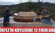 Körfez'in köylerine 12 fırın daha