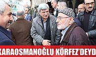 Karaosmanoğlu, Körfez'deydi