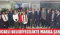 ''Kocaeli''Belediyecilikte marka şehirdir